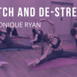 Stretch and De-Stress